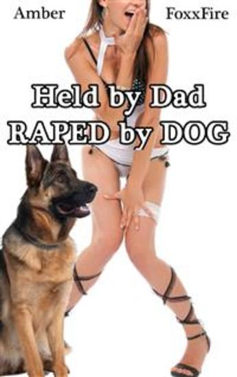 raped by a dog stories