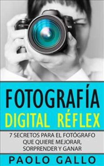 Fotografía Digital Réflex - cover