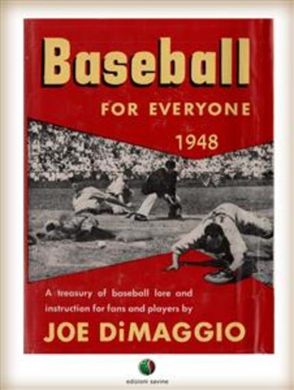 BASEBALL FOR EVERYONE - A Treasury of Baseball Lore and Instruction for Fans and Players - cover