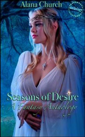 Seasons of Desire - A Fantasy Anthology - cover