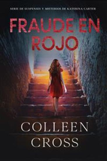 Fraude en rojo : Los misterios de Katerina Carter ; los colores del fraude misterio negra y suspense - cover