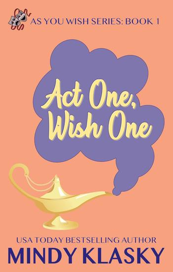Act One Wish One - As You Wish Series #1 - cover