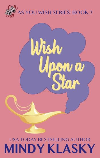 Wish Upon a Star - As You Wish Series #3 - cover