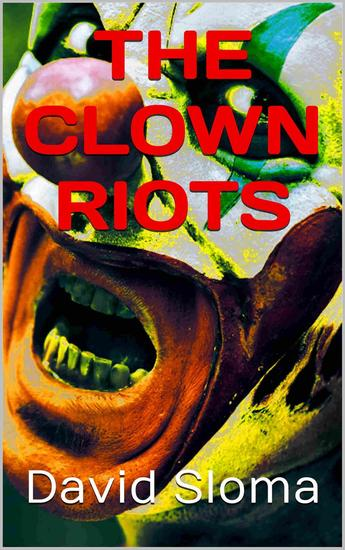 The Clown Riots - cover
