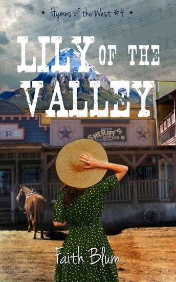 Lily of the Valley - Hymns of the West #4 - cover