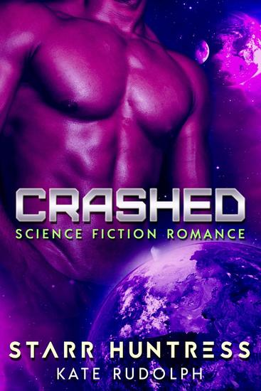 Crashed: Science Fiction Romance - cover