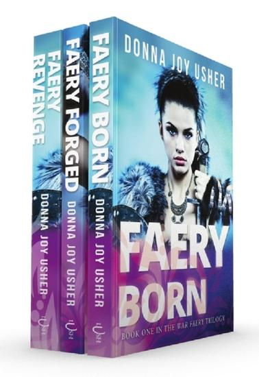 The War Faery Trilogy: Books 1-3 - The War Faery Trilogy - cover