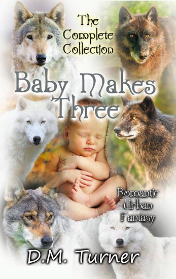 Baby Makes Three Collection - cover