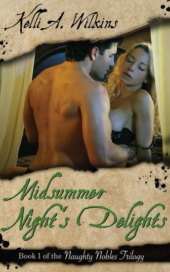 Midsummer Night's Delights - Naughty Nobles #1 - cover