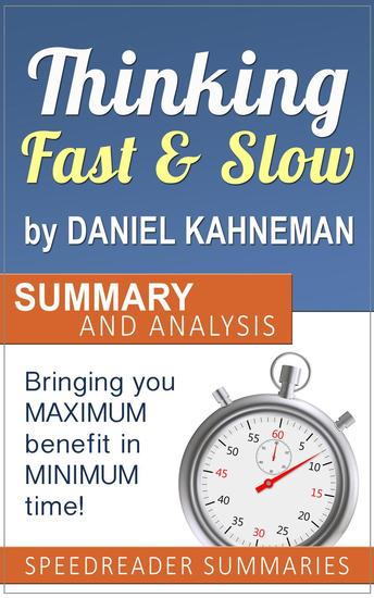 Thinking Fast and Slow by Daniel Kahneman: Summary and Analysis - cover