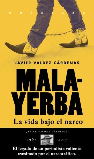Malayerba - La vida bajo el narco - cover