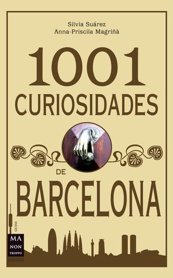 1001 Curiosidades de Barcelona - Historias curiosidades y anécdotas - cover