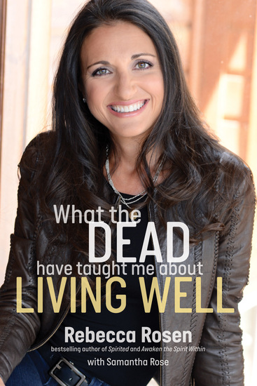 What the Dead Have Taught Me About Living Well - cover