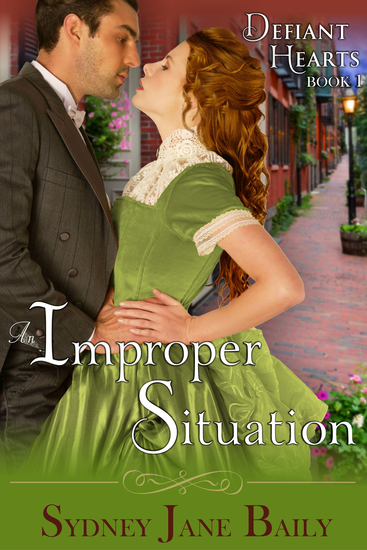 An Improper Situation (The Defiant Hearts Series Book 1) - cover
