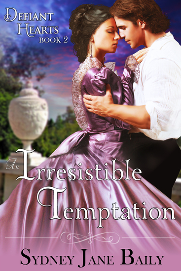 An Irresistible Temptation (The Defiant Hearts Series Book 2) - cover