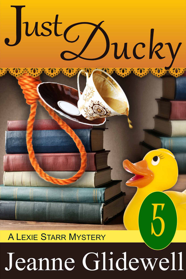 Just Ducky (A Lexie Starr Mystery Book 5) - cover