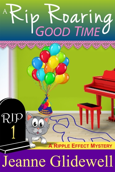 A Rip Roaring Good Time (A Ripple Effect Cozy Mystery Book 1) - cover