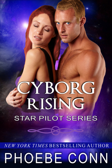 Cyborg Rising (Star Pilot Series Book 3) - cover