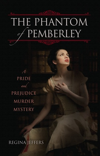 The Phantom of Pemberley - A Pride and Prejudice Murder Mystery - cover
