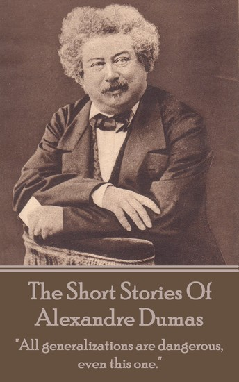 The Short Stories Of Alexandre Dumas - cover
