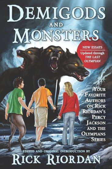 Demigods and Monsters - Your Favorite Authors on Rick Riordan's Percy Jackson and the Olympians Series - cover