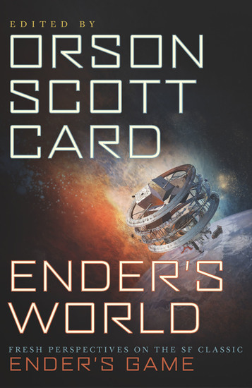 Ender's World - Fresh Perspectives on the SF Classic Ender's Game - cover