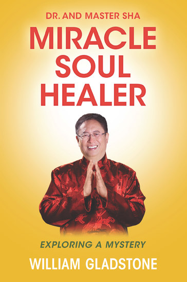 Dr and Master Sha: Miracle Soul Healer - Exploring a Mystery - cover
