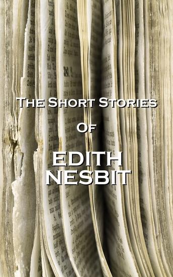 The Short Stories Of Edith Nesbit - cover