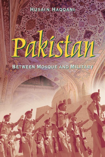 Pakistan - Between Mosque and Military - cover
