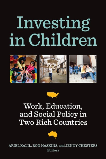 Investing in Children - Work Education and Social Policy in Two Rich Countries - cover