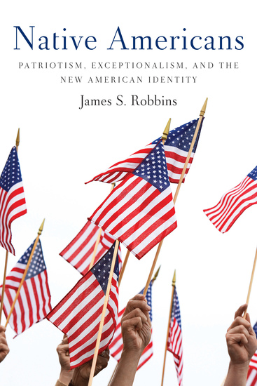 Native Americans - Patriotism Exceptionalism and the New American Identity - cover
