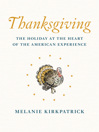 Thanksgiving - The Holiday at the Heart of the American Experience - cover