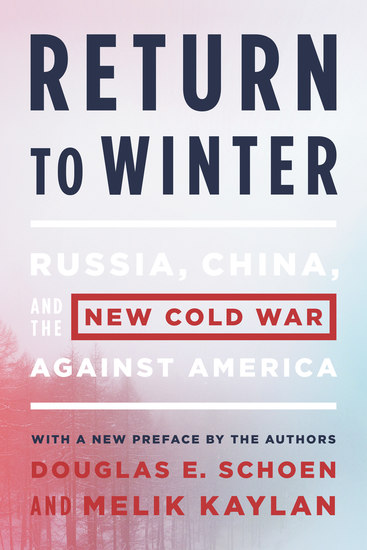 Return to Winter - Russia China and the New Cold War Against America - cover