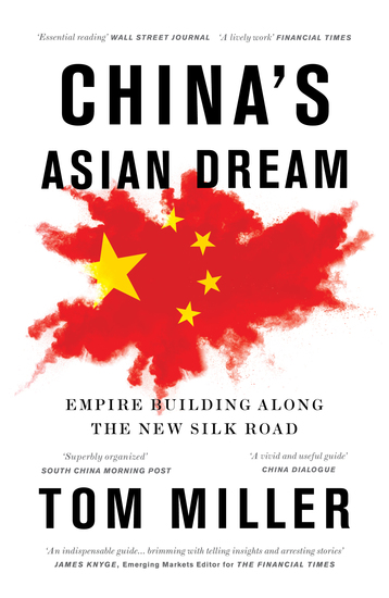 China's Asian Dream - Empire Building along the New Silk Road - cover
