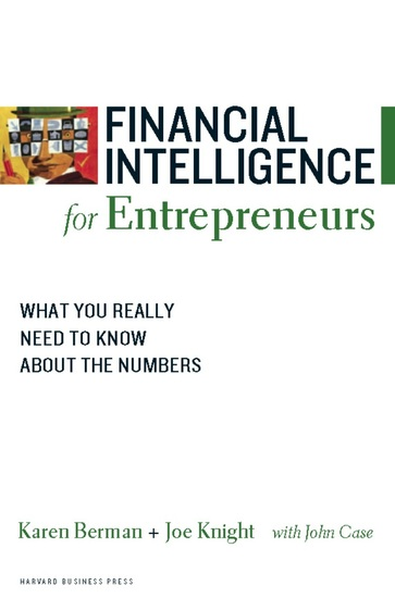 Financial Intelligence for Entrepreneurs - What You Really Need to Know About the Numbers - cover