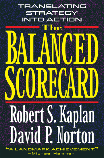 The Balanced Scorecard - Translating Strategy into Action - cover