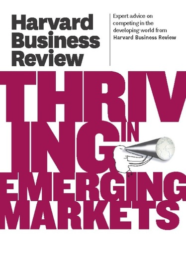 Harvard Business Review on Thriving in Emerging Markets - cover