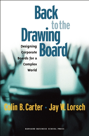 Back to the Drawing Board - Designing Corporate Boards for a Complex World - cover