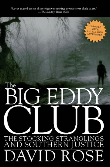 The Big Eddy Club - The Stocking Stranglings and Southern Justice - cover