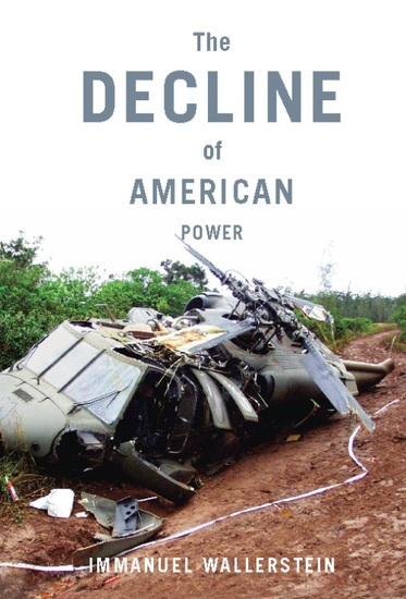 The Decline of American Power - The US in a Chaotic World - cover