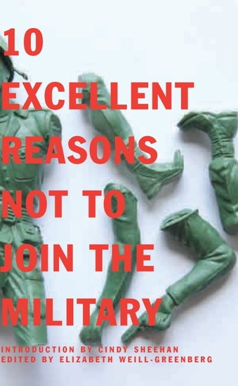 10 Excellent Reasons Not to Join the Military - cover