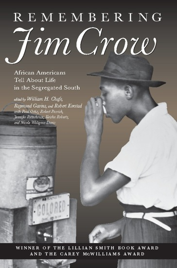 Remembering Jim Crow - African Americans Tell About Life in the Segregated South - cover