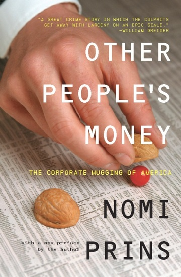 Other People's Money - The Corporate Mugging of America - cover
