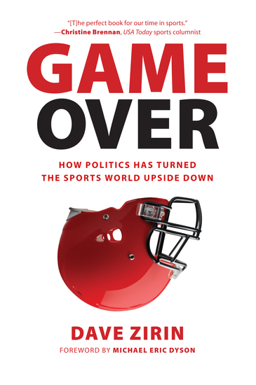 Game Over - How Politics Has Turned the Sports World Upside Down - cover