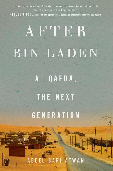 After bin Laden - Al Qaeda the Next Generation - cover