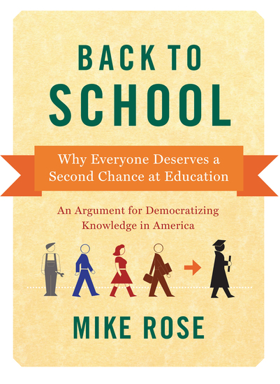 Back to School - Why Everyone Deserves A Second Chance at Education - cover