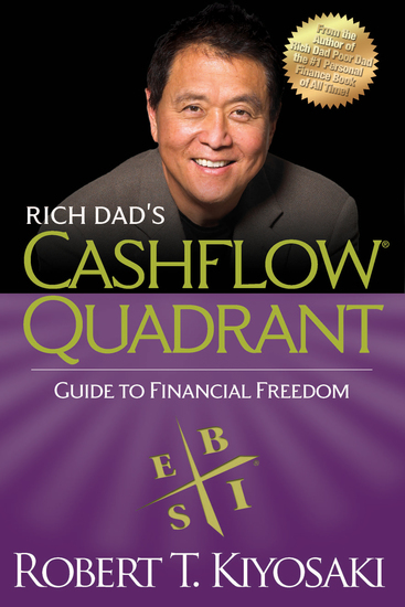 Rich Dad's CASHFLOW Quadrant - Rich Dad's Guide to Financial Freedom - cover
