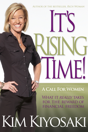 It's Rising Time! - What It Really Takes To Reach Your Financial Dreams - cover