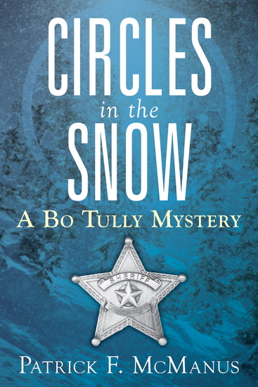 Circles in the Snow - A Bo Tully Mystery - cover