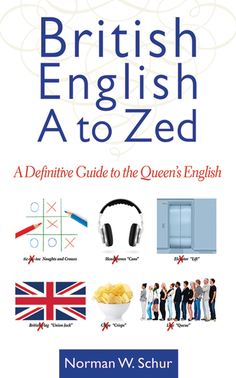 British English from A to Zed - A Definitive Guide to the Queen's English - cover